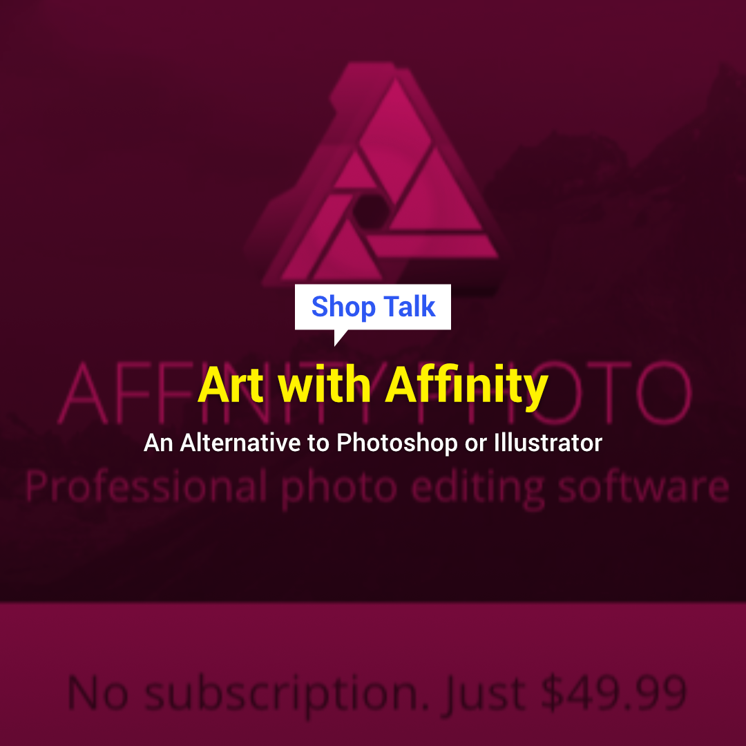 Art With Affinity - An Alternative to Photoshop or